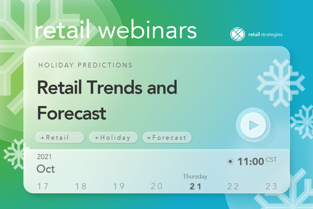 retail trends and forecast webinar, oct 2021